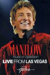Manilow: Music and Passion Trailer