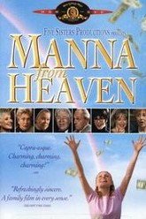Manna from Heaven Trailer