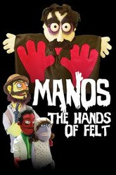 Manos: The Hands of Felt Trailer
