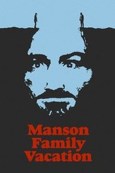 Manson Family Vacation Trailer