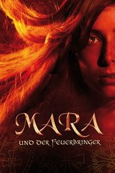 Mara and the Firebringer Trailer