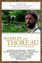 Marbles with Thoreau Trailer
