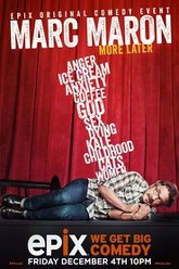 Marc Maron: More Later Trailer