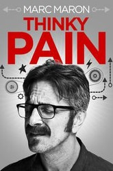 Marc Maron: Thinky Pain Trailer