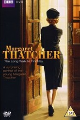 Margaret Thatcher: The Long Walk to Finchley Trailer
