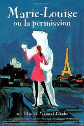 Marie-Louise ou la permission Trailer