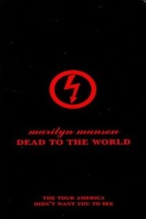 Marilyn Manson: Dead To The World Trailer