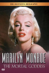 Marilyn Monroe: The Mortal Goddess Trailer