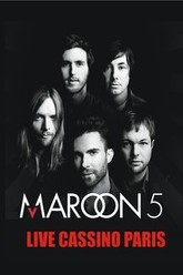 Maroon 5 Live at Casino de Paris Trailer