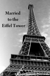 Married to the Eiffel Tower Trailer