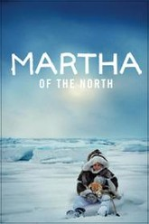 Martha of the North Trailer