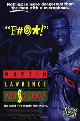 Martin Lawrence: You So Crazy Trailer