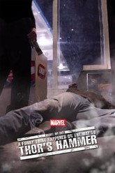 Marvel One-Shot: A Funny Thing Happened on the Way to Thor's Hammer Trailer
