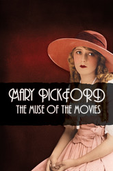 Mary Pickford: The Muse of the Movies Trailer