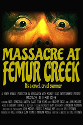 Massacre at Femur Creek Trailer