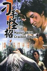Master with Cracked Fingers Trailer