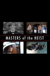 Masters of the Heist Trailer
