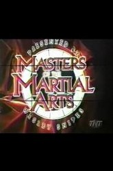Masters of the Martial Arts Presented by Wesley Snipes Trailer