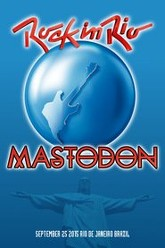 Mastodon: [2015] Rock in Rio Trailer