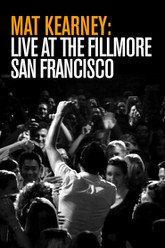 Mat Kearney: Live At the Fillmore San Francisco Trailer