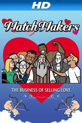 MatchMakers Trailer