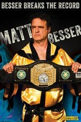 Matt Besser: Besser Breaks The Record Trailer