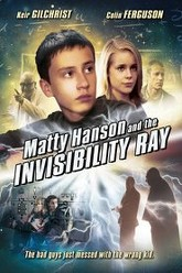 Matty Hanson and the Invisibility Ray Trailer