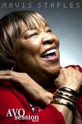 Mavis Staples & Nick Lowe - AVO Sessions 2012 Trailer
