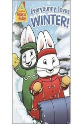 Max & Ruby: Everybunny Loves Winter Trailer