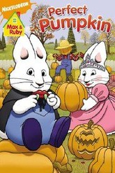 Max and Ruby: Max & Ruby's Perfect Pumpkin Trailer