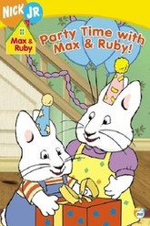 Max & Ruby: Party Time with Max & Ruby Trailer
