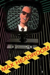 Max Headroom - 20 Minutes into the Future Trailer