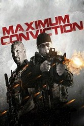 Maximum Conviction Trailer