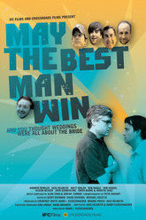 May the Best Man Win Trailer