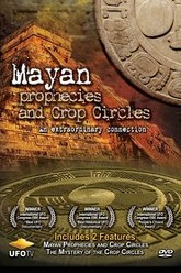 Mayan Prophecies and Crop Circles – An Extraordinary Connection Trailer