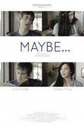 Maybe... Trailer