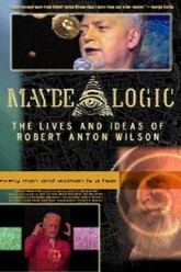 Maybe Logic: The Lives and Ideas of Robert Anton Wilson Trailer
