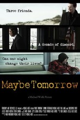 Maybe Tomorrow Trailer