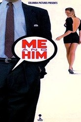 Me and Him Trailer