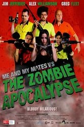 Me and My Mates vs. The Zombie Apocalypse Trailer