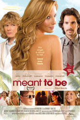Meant To Be Trailer