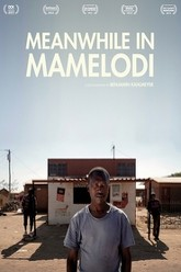 Meanwhile in Mamelodi Trailer