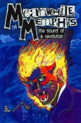 Meanwhile in Memphis: The Sound of a Revolution Trailer