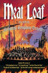 Meat Loaf - Live with the Melbourne Symphony Orchestra Trailer