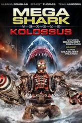 Mega Shark vs. Kolossus Trailer