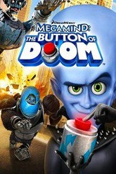Megamind: The Button Of Doom Trailer