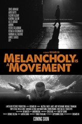 Melancholy Is A Movement Trailer