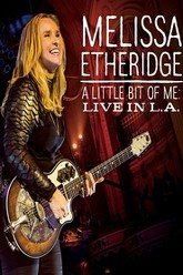 Melissa Etheridge - A Little Bit Of Me: Live In L.A. Trailer