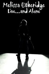 Melissa Etheridge Live... and Alone Trailer