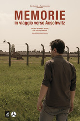 Memories, on the Road to Auschwitz Trailer